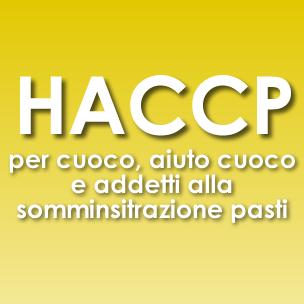 Corso HACCP per addetti alla preparazione / somministrazione Pasti o Alimenti per CELIACI