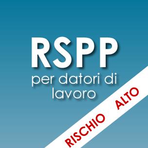Corso RSPP per datori di lavoro <em>Rischio alto</em>