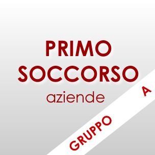 Corso Primo Soccorso aziende – gruppo A