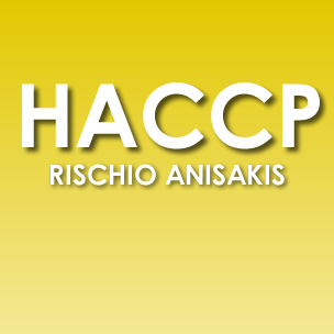 Corso HACCP Rischio ANISAKIS per manipolatori di pesce crudo